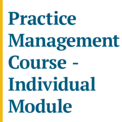 Practice Management Course (November 2020) Module 1- Business Strategy and Succession Planning